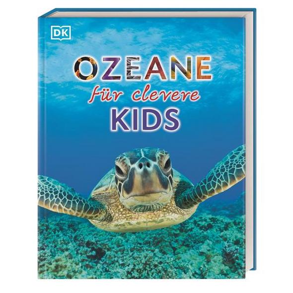 Wissen für clevere Kids. Ozeane für clevere Kids