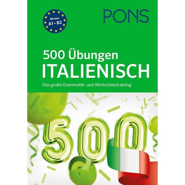 PONS 500 Übungen Italienisch